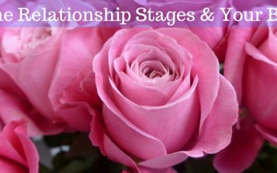 Valentines – Relationship Stages & Your Body